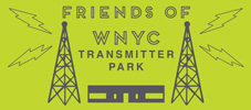 Friends of WNYC Transmitter Park